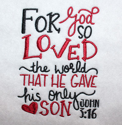 Embroidery Design: For God So Loved The World Lg 4.21w X 5.66h