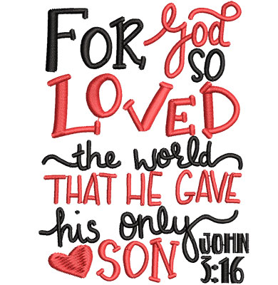 Embroidery Design: For God So Loved The World Med 3.37w X 4.53h