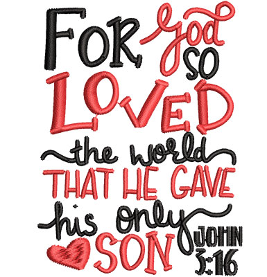 Embroidery Design: For God So Loved The World Sm 2.53w X 3.40h