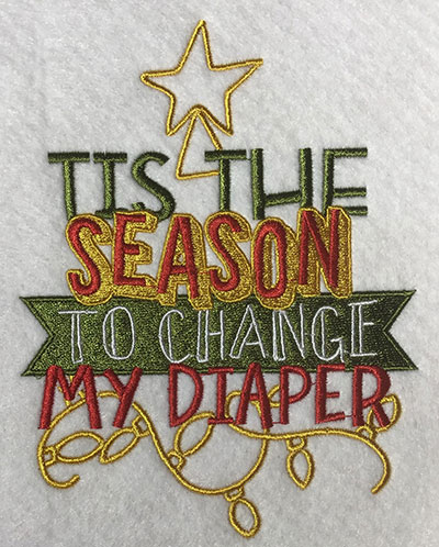 Embroidery Design: Change My Diaper Lg 5.28w X 6.78h