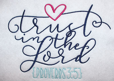 Embroidery Design: Trust In The Lord Lg 7.95w X 5.72h