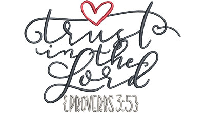 Embroidery Design: Trust In The Lord Sm 4.78w X 3.44h