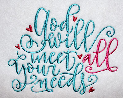 Embroidery Design: God Will Meet Your Needs Lg 7.01w X 5.64h