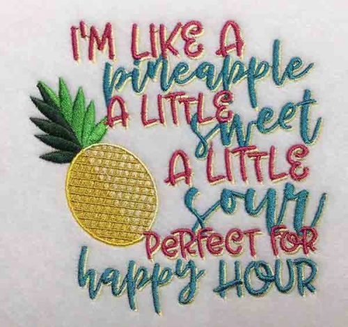 Embroidery Design: Im Like A Pineapple Lg 5.75w X 5.62h
