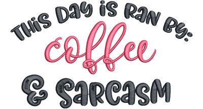 Embroidery Design: Coffee & Sarcasm Lg 6.51w X 3.89h