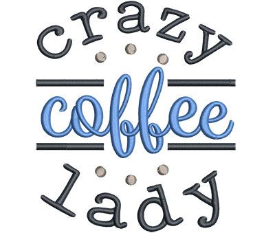 Embroidery Design: Crazy Coffee Lady Sm 4.50w X 5.25h