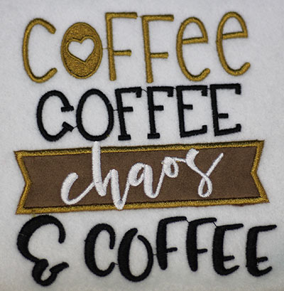 Embroidery Design: Coffee Chaos Applique Lg 5.42w X 5.93h