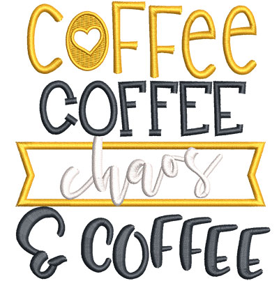 Embroidery Design: Coffee Chaos Applique Sm 4.51w X 4.94h