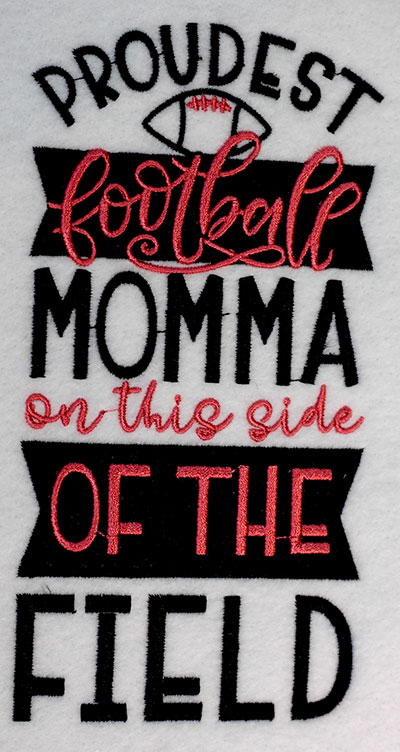 Embroidery Design: Proudest Football Momma Lg3.94w x 7.52h