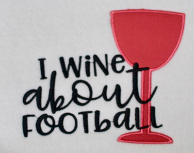Embroidery Design: I Wine About Football Lg Applique 6.38w X 5.41h