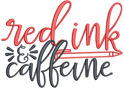 Embroidery Design: Red Ink & Caffeine Lg 7.25w X 5.24h