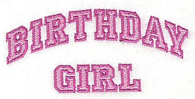 Embroidery Design: Birthday Girl 3.94w X 1.81h