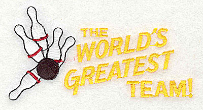 Embroidery Design: The World's Greatest Team 4.06w X 2.06h