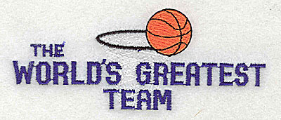 Embroidery Design: The World's Greatest Team 4.38w X 1.75h