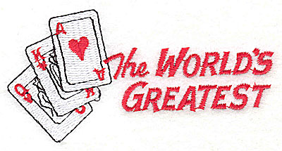Embroidery Design: The World's Greatest (Poker Player) 4.38w X 2.13h