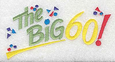 Embroidery Design: The Big 60 4.06w X 2.13h