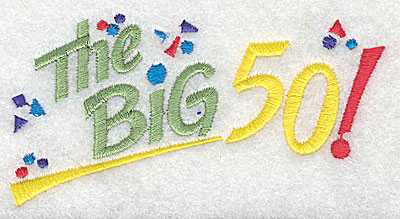 Embroidery Design: The Big 50 4.06w X 2.13h