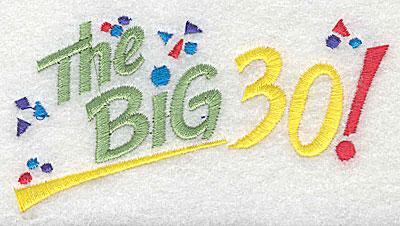Embroidery Design: The Big 30 4.06w X 2.13h