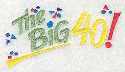 Embroidery Design: The Big 40 4.06w X 2.13h