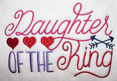 Embroidery Design: Daughter Of The King Lg 8.12w X 5.56h