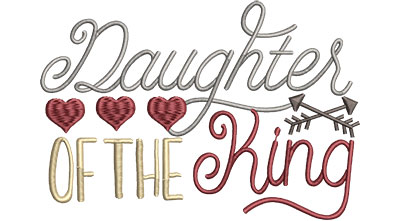 Embroidery Design: Daughter Of The King Med 6.50w X 4.45h