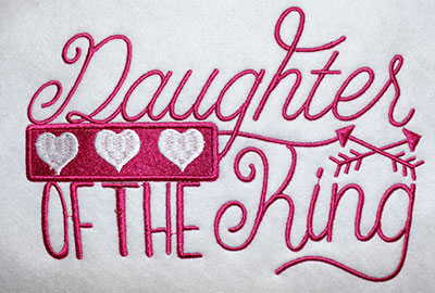 Embroidery Design: Daughter Of The King Hears Lg 8.27w X 5.64h