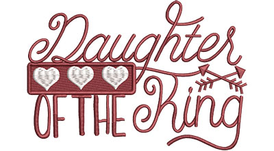 Embroidery Design: Daughter Of The King Hears Med 6.62w X 4.52h