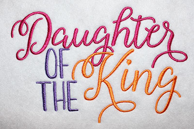 Embroidery Design: Daughter Of The King Text Lg 8.07w X 5.23h