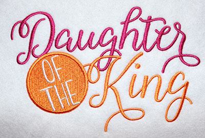 Embroidery Design: Daughter Of The King Cursive Lg 8.07w X 5.23h