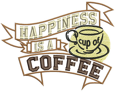 Embroidery Design: Happines is a cup of coffeeH=4.58 X W=5.85