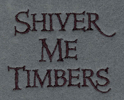 Embroidery Design: Shive Me Timbers 3.00w X 2.36h