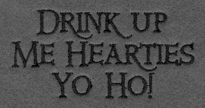 Embroidery Design: Drink Up Me Hearties Yo Ho!3.76w X 1.83h