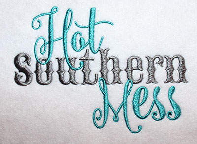 Embroidery Design: Hot Southern Mess Script Lg 6.26w X 4.55h