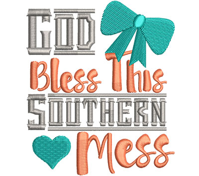 Embroidery Design: God Bless This Southern Mess Med 3.46w X 4.08h