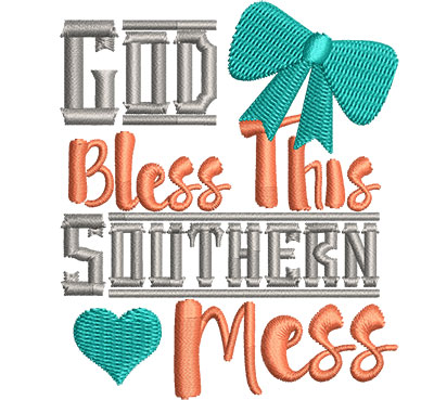 Embroidery Design: God Bless This Southern Mess Sm 2.60w X 3.06h