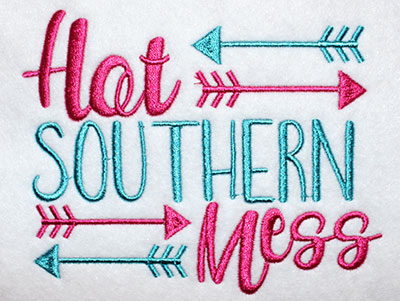 Embroidery Design: Hot Southern Mess Lg 5.94w X 4.72h