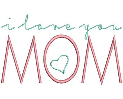 Embroidery Design: I love you Mom 6.92w X 4.05h