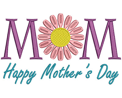 Embroidery Design: Mom Happy Mother's Day 6.90w X 4.09h