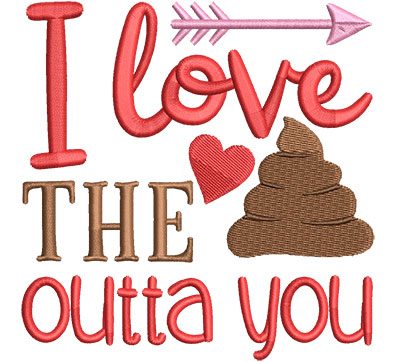 Embroidery Design: Love The Outta Ya4.51 w x 4.59 h