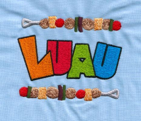 "Embroidery Design: LUAU (large)4.02"" x 3.25"""