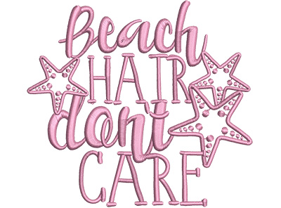 Embroidery Design: Beach Hair Don't Care Med 4.93w X 4.50h