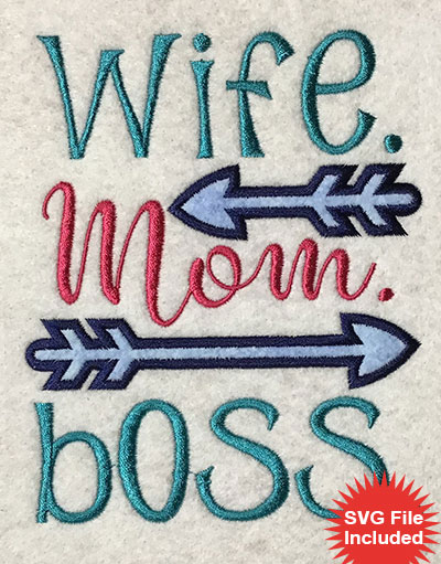 Embroidery Design: Wife Mom Boss Applique 4.43w X 5.37h