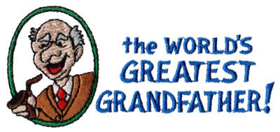 """Embroidery Design: World's Greatest Grandfather4.26"""" x 1.92"""""""