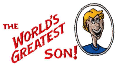 """Embroidery Design: World's Greatest Son4.08"""" x 2.07"""""""