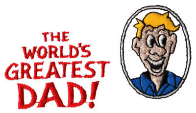 """Embroidery Design: World's Greatest Dad3.84"""" x 2.09"""""""