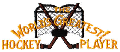 """Embroidery Design: World's Greatest Hockey Player4.31"""" x 1.78"""""""