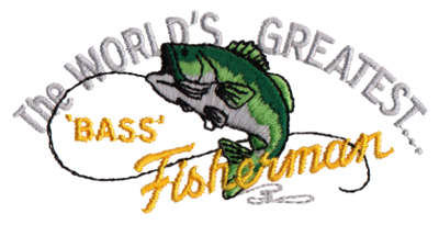 """Embroidery Design: Greatest 'Bass' Fisherman3.90"""" x 1.88"""""""