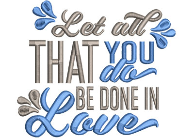 Embroidery Design: All You Do Be In Love Med 5.15w X 4.46h