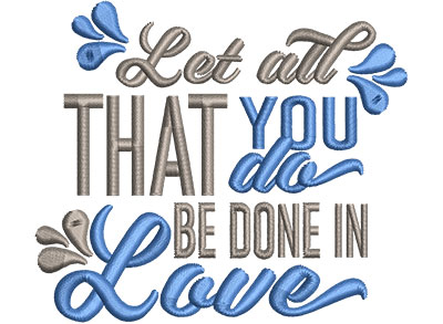 Embroidery Design: All You Do Be In Love Sm 3.87w X 3.35h
