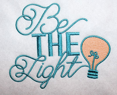 Embroidery Design: Be The Light Lg 6.74w X 5.63h
